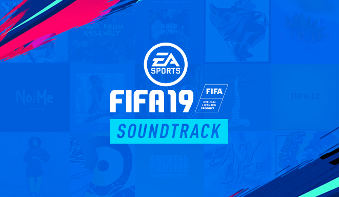 آهنگ های فیفا 19 را بصورت کامل گوش کنید ! + لینک دانلود موسیقی متن از آیتونز